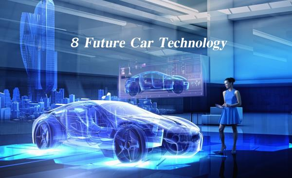 8 เทคโนโลยี ยนตรกรรมแห่งโลกอนาคตที่ทุกคนเฝ้ารอคอย