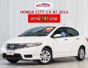 HONDA CITY 1.5 เกียร์ AT ปี 2014