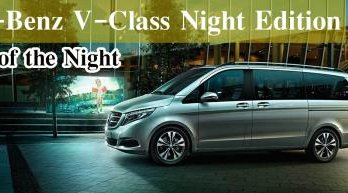 The Power of the Night!!  Mercedes-Benz V-Class Night Edition 2018